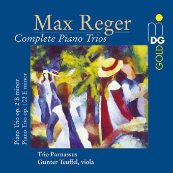 Reger: Complete Piano Trios