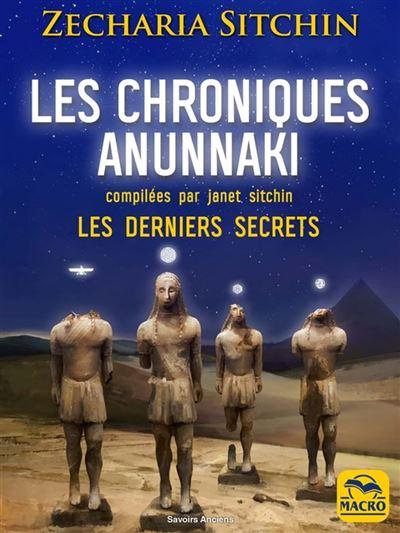 Les chroniques Anunnaki - Les derniers secrets (compilées par Janet Sitchin) - 9788828595472 - 17,99 €