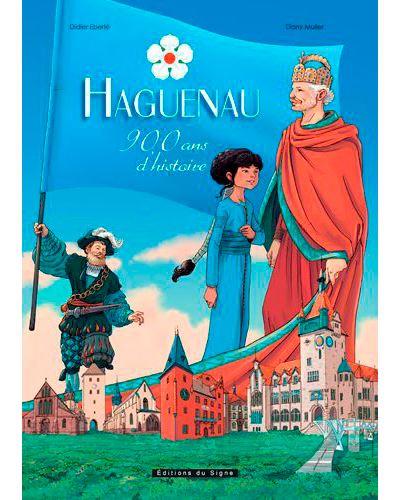 Haguenau 900 ans d'histoire