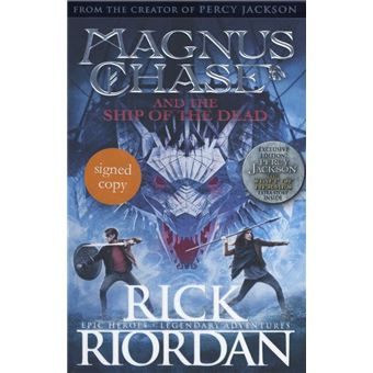 Magnus Chase and the Ship of the Dead