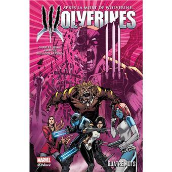 WolverineLa mort de Wolverine : Wolverines