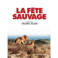 La fête sauvage - 2 DVD + livret