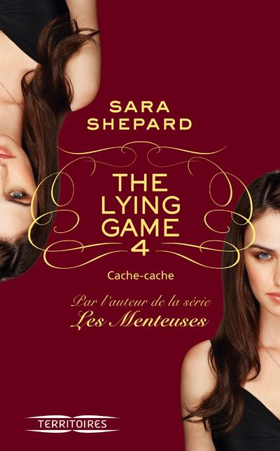 The lying game - Tome 4 : The lying game - tome 4 Cache-cache