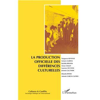 Cultures et conflits,107:la production officielle des differ