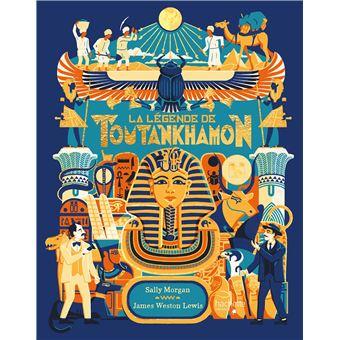 La légende de Toutankhamon