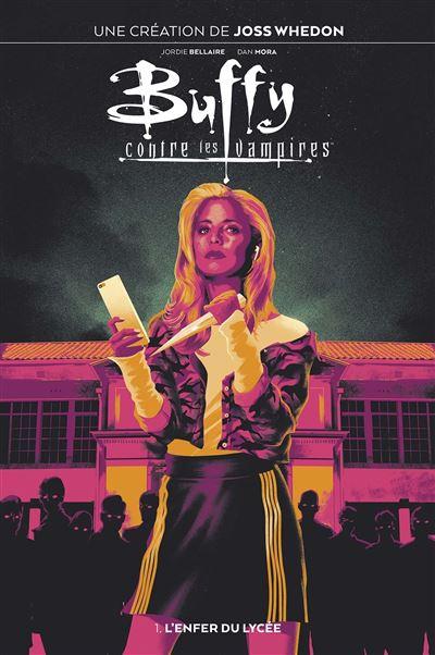 Buffy contre les vampires T01 : L'enfer du lycée