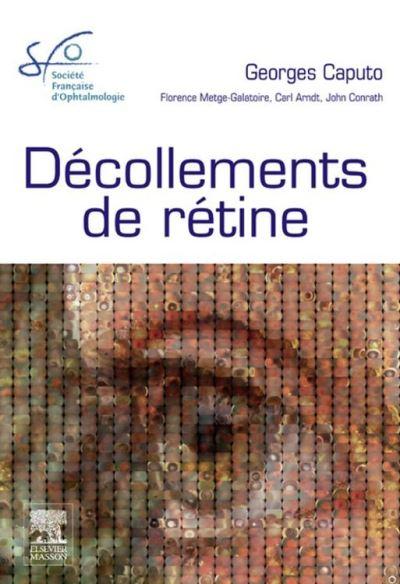 Décollements de rétine - Rapport SFO 2011 - 9782294716058 - 219,99 €