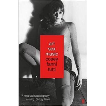 Art, Sex. Music