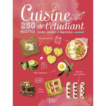 Cuisine de l'Etudiant - 250 recettes testées, goûtées et appréciées