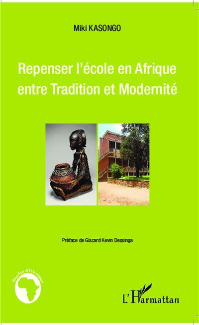 Repenser l'école en Afrique entre tradition et modernité