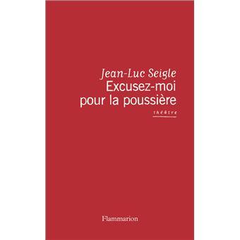 Excusez Moi Pour La Poussi 232 Re Le Testament Joyeux De