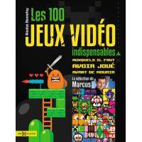 Les 100 jeux vidéo indispensables auxquels il faut avoir joué dans sa vie