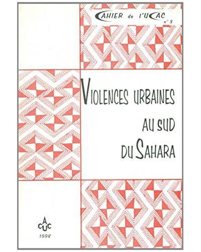 Violences urbaines au sud du Sahara