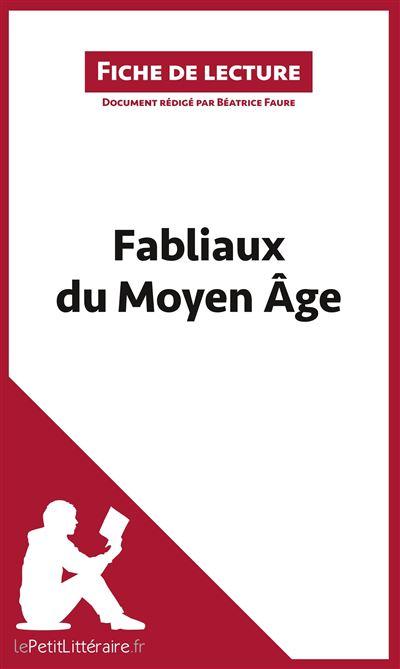 Analyse : Fabliaux du Moyen Âge (analyse complète de l'œuvre et résumé)