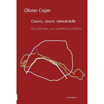 """Résultat de recherche d'images pour """"Olivier Cojan a aussi écrit """"Cours, cours Camarade"""""""""""