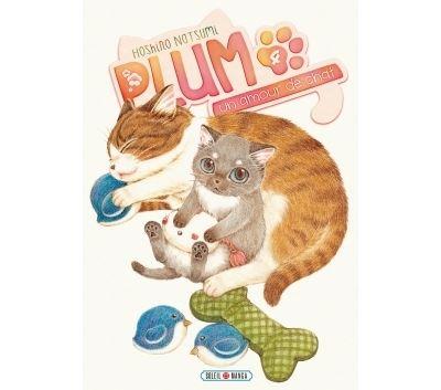 Plum, un amour de chat - Tome 4 : Plum, un amour de chat