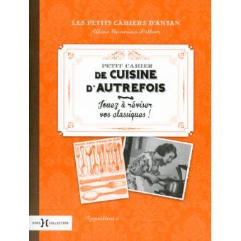 Petit Cahier De Cuisine D Autrefois Broche Albine Novarino