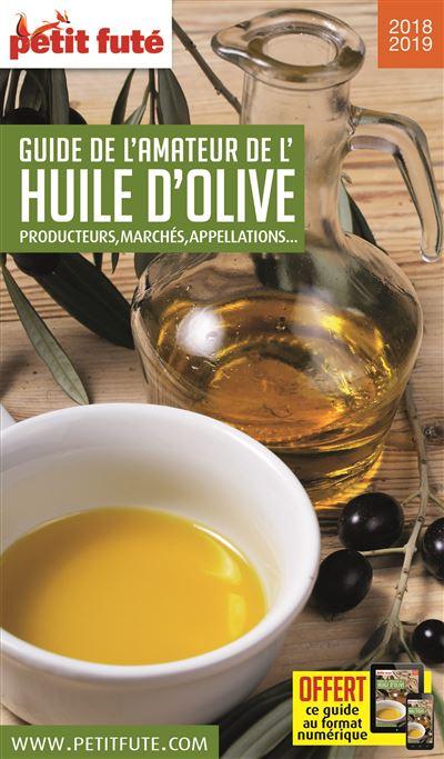 Petit Futé Guide de l'amateur d'huile d'olive