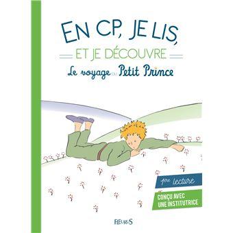 Le Petit PrinceEn CP je lis et je découvre le voyage du Petit Prince