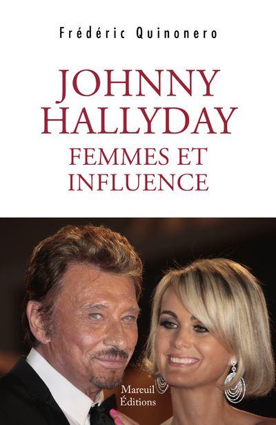 Johnny Hallyday femmes et influences