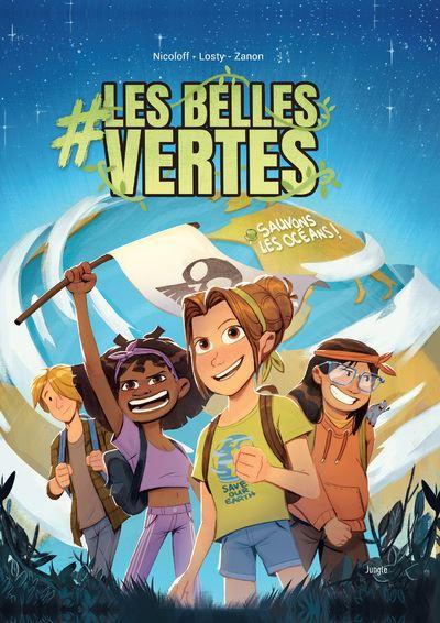#Les Belles Vertes - tome 1 Sauvons les océans !