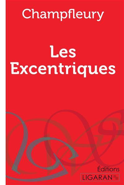 Les excentriques