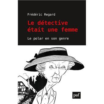 Le detective etait une femme le polar a-t-il un genre ?