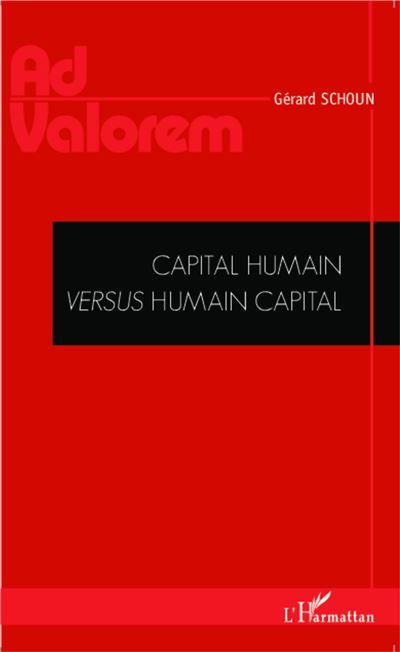 Capital humain versus humain capital