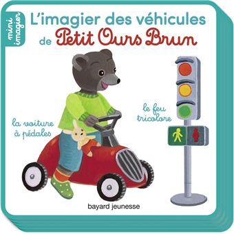 Petit Ours BrunL'imagier des véhicules de Petit Ours Brun
