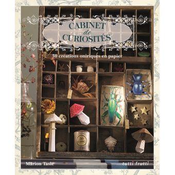 cabinets de curiosité en paper toy - broché - marion taslé - achat