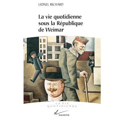 La vie quotidienne sous la république de Weimar