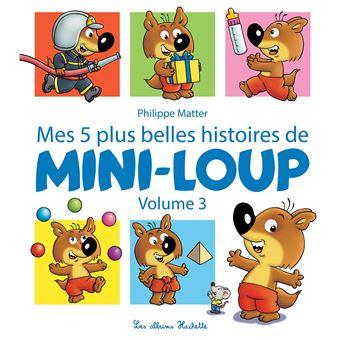 Mini-LoupMes 5 plus belles histoires de mini-loup,3