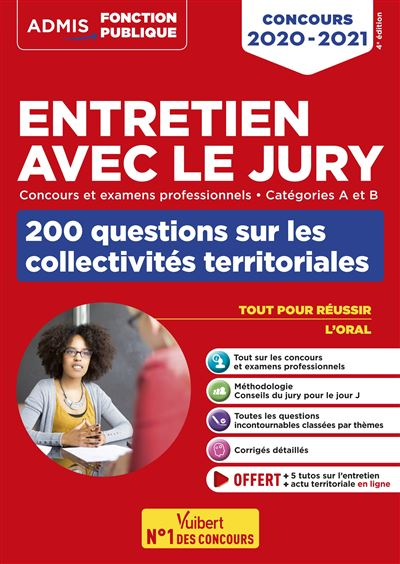 Entretien avec le jury, Catégories A et B