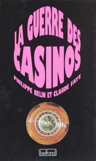 La guerre des casinos