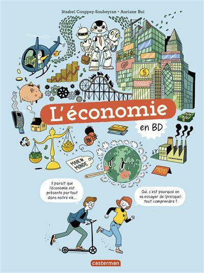 Le monde actuel en BD L'Économie