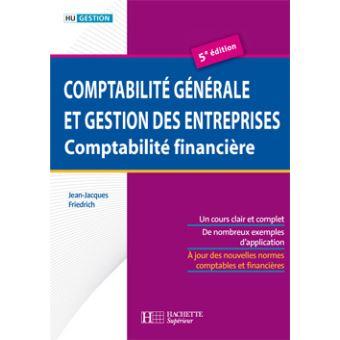 Comptabilite Generale Et Gestion Des Entreprises Broche Jean Jacques Friedrich Achat Livre Fnac