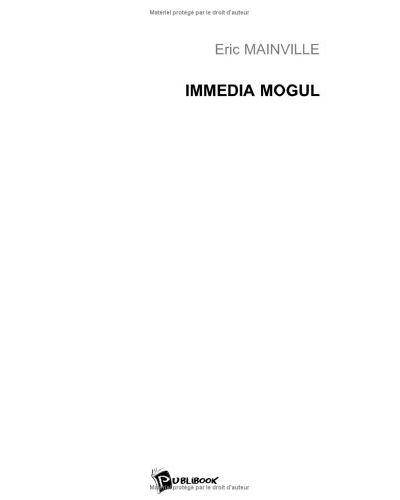 Immedia mogul