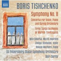 Symphony number 8, Concerto for violin, piano and string orchestra, Three songs to poems of Marina Tsvetayeva