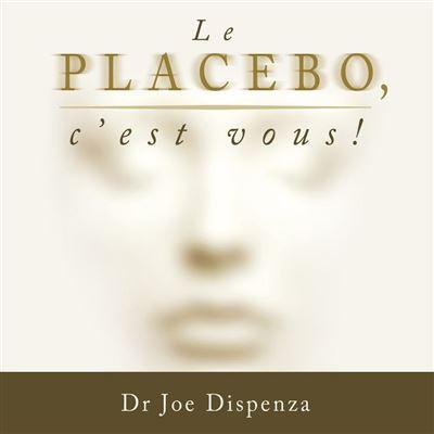 Le placebo, c'est vous ! - Le placebo, c'est vous ! - 9782897361990 - 15,99 €