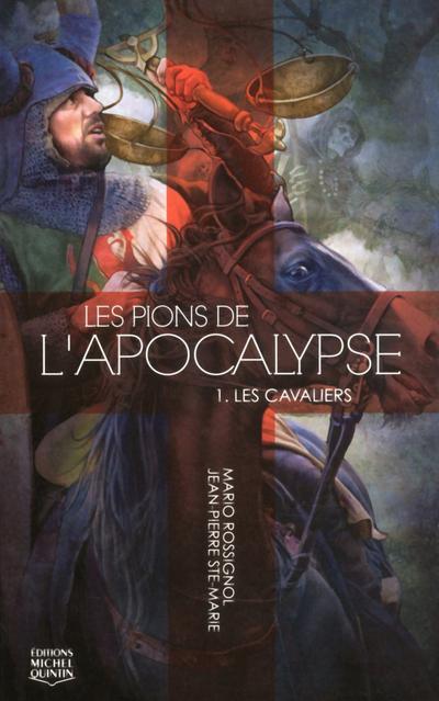 Les pions de l'apocalypse - tome 1 Les cavaliers