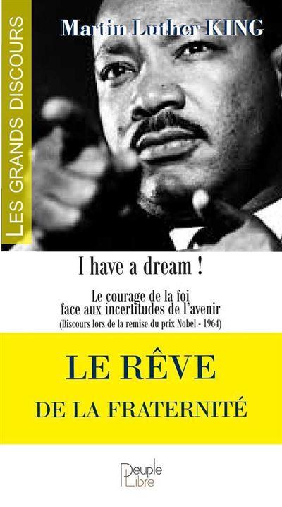 Le rêve de la fraternité, I have a dream !