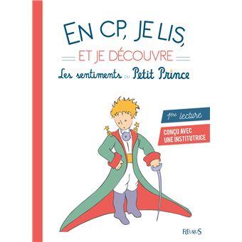 Le Petit PrinceEn CP je lis et je découvre les sentiments du Petit Prince
