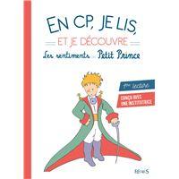 En CP je lis et je découvre les sentiments du Petit Prince