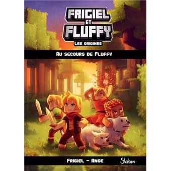 Frigiel Et Fluffy Tome 2 Les Origines