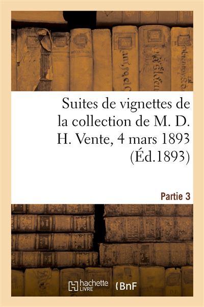 Suites de vignettes pour l'illustration des livres des XVIIIe et XIXe siècles