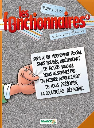 Les Fonctionnaires - Grève sans préavis