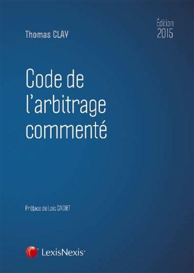 Code de l'arbitrage commenté
