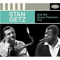 STAN GETZ AND THE OSCAR PETERSON TRIO - THE COMPLE