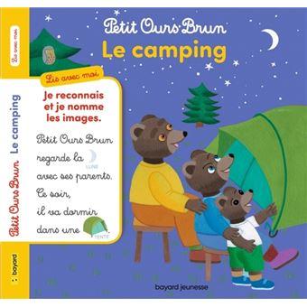 Petit Ours BrunPetit Ours Brun, lis avec moi - Le camping