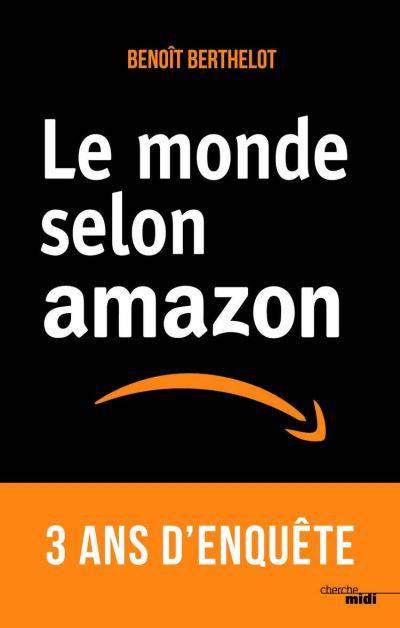 Le monde selon Amazon - 9782749161860 - 10,99 €